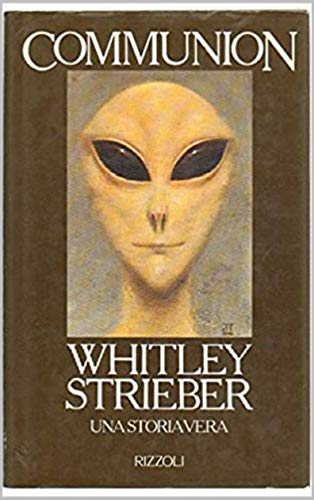 Communion A True Story By Whitley Strieber