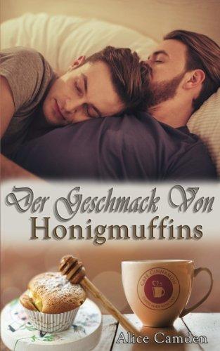 Der Geschmack von Honigmuffins