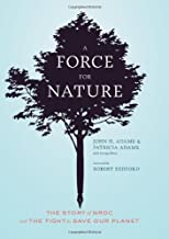 A Force for Nature: The Story of NRDC and The Fight to Save Our Planet
