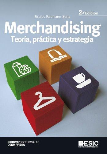Merchandising. Teoría, práctica y estrategia (Libros profesionales) eBook: Borja, Ricardo Palomares: Amazon.es: Tienda Kindle