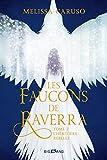 L'Héritière rebelle: Les Faucons de Raverra, T2