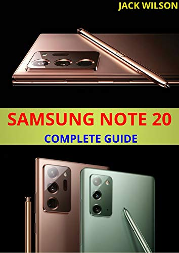 SAMSUNG NOTE 20 COMPLETE GUIDE : A complete manual and guide to samsung note 20 (English Edition)