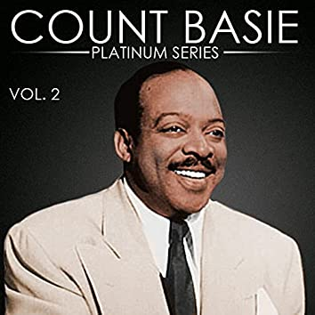 Count Basie - Platinum Series, Vol. 2 (Remastered)