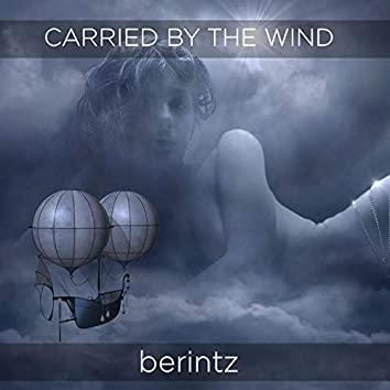 Carried by the Wind