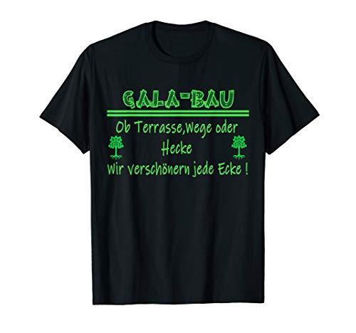 Gala Bau Landschaftsgärtner,Galabau,Gärtnerin,Outfit, T-Shirt