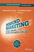By Brian Halligan Inbound Marketing: Attract, Engage, and Delight Customers Online (2nd Edition)