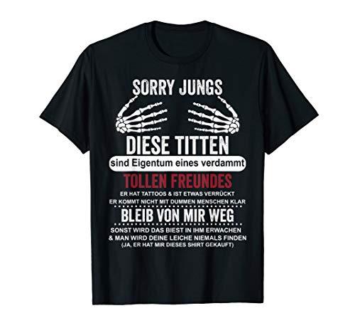 diese titten sind eigentum eines verdammt tollen freundes T-Shirt