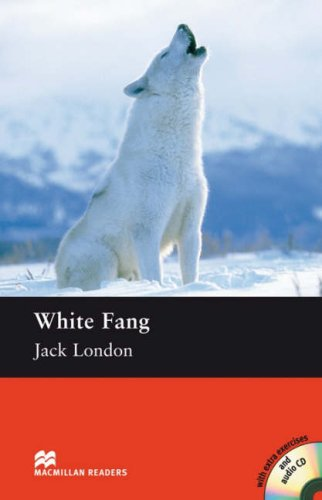 Macmillan Readers White Fang Elementary Without CDの詳細を見る