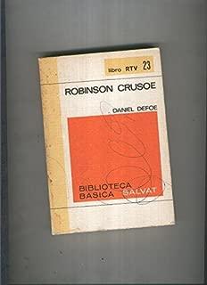 Biblioteca Basica Salvat libro RTV numero 023:Robinson crusoe (numerado 1 en interior cubierta)