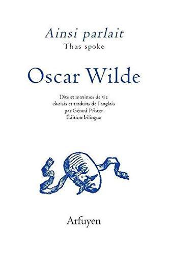 Ainsi parlait Oscar Wilde
