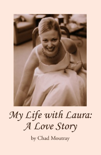 My Life with Laura: A Love Story