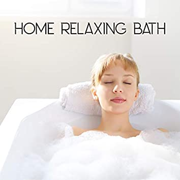 Home Relaxing Bath - Relax and Unwind in the Comfort of Your Home Spa