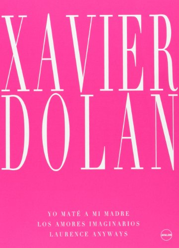 Pack: Xavier Dolan (Laurence Anyways + Los Amores Imaginarios + Yo Maté A Mi Madre) [DVD]