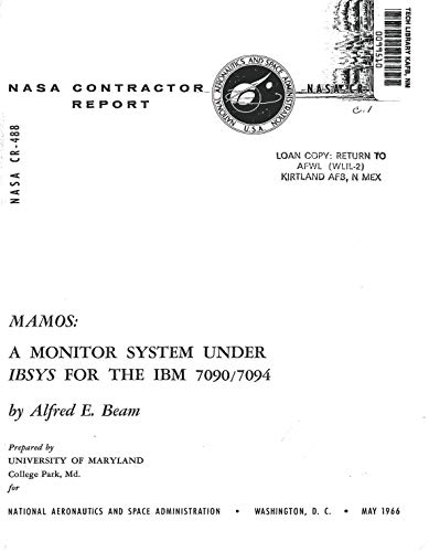 MAMOS - A monitor system under IBSYS for the IBM 7090/7094 (English Edition)