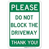 Do Not Block Driveway Sign, No Parking Sign, 10x7 Rust Free Aluminum, Weather/Fade Resistant, Easy Mounting, Indoor/Outdoor Use, Made in USA by Sigo Signs