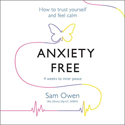 Anxiety Free     How to Trust Yourself and Feel Calm              De :                                                                                                                                 Sam Owen                               Lu par :                                                                                                                                 Julie Maisey                      Durée : 9 h et 12 min     Pas de notations     Global 0,0