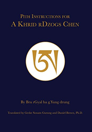 Pith Instruction for A Khrid rDzogs Chen