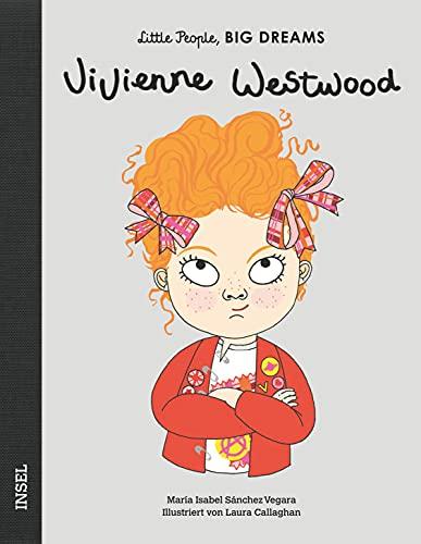 Vivienne Westwood: Little People, Big Dreams. Deutsche Ausgabe