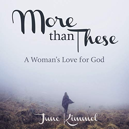 More Than These: A Woman's Love for God audiobook cover art