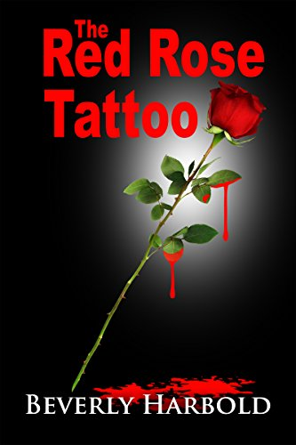 THE RED ROSE TATTOO (English Edition)
