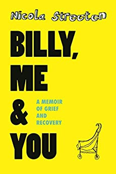 [Nicola Streeten]のBilly, Me & You (English Edition)