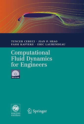 Computational Fluid Dynamics for Engineers: From Panel to Navier-Stokes Methods with Computer Programs