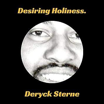 Desiring Holiness.