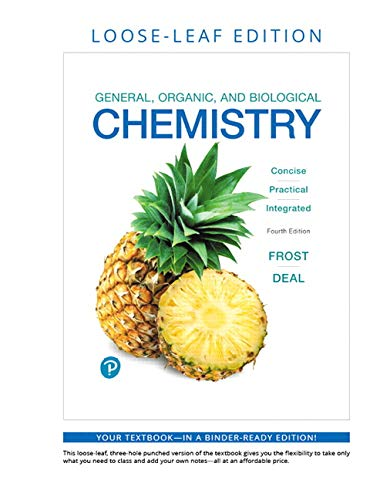 General, Organic, and Biological Chemistry, Loose-Leaf Edition (4th Edition)