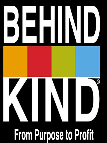 Behind Kind From Purpose To Profit