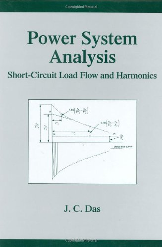 Power System Analysis: Short-Circuit Load Flow and Harmonics