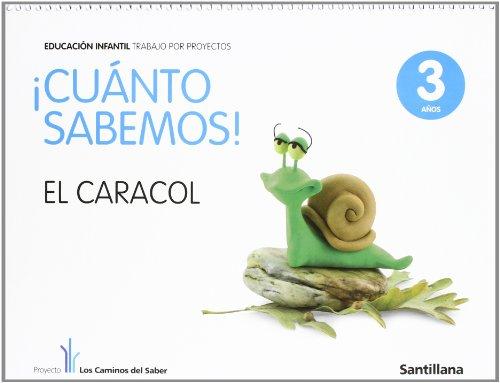 Cuanto Sabemos Es Caracol Educ Infantil 3 Años Trabajo Por Proyectos los Caminos Del Saber Santillana - 9788468002156