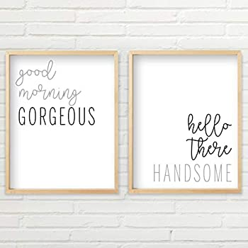 Good Morning Gorgeous Sign  2 Unframed 8x10 inch Prints Hello Handsome Good Morning Gorgeous Wall Decor Good Morning Gorgeous Sign Wall Art Set Typography Art Minimalist Wall Art