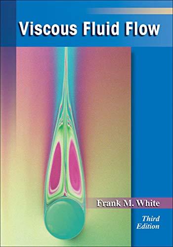 Viscous Fluid Flow (McGraw-Hill Mechanical Engineering)