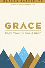 Grace - God's Power To Love And Obey