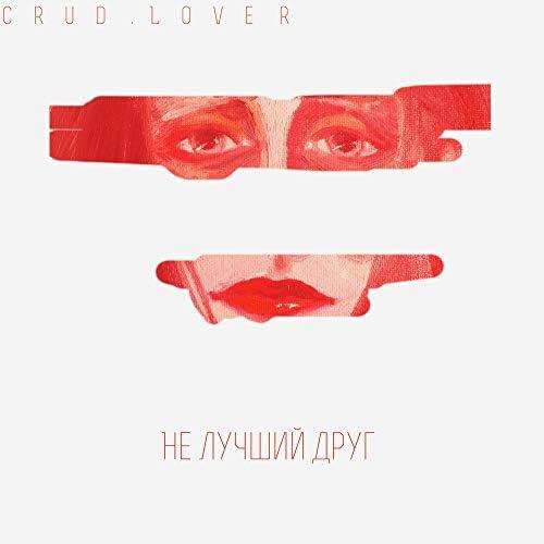 Crud.Lover