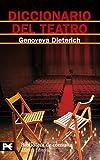 Diccionario del teatro (El libro de bolsillo - Bibliotecas temáticas -...