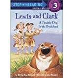 Sir 6/8 Yrs:Lewis & Clark - a Prari (Step Into Reading - Level 3 - Quality) (Paperback) - Common