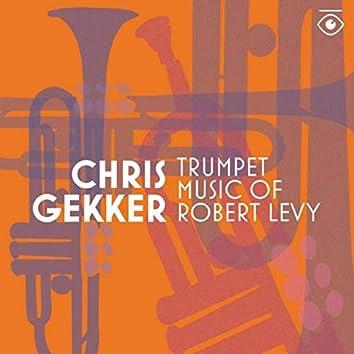 Trumpet Music of Robert Levy