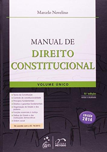 Manual de Direito Constitucional - Volume Único