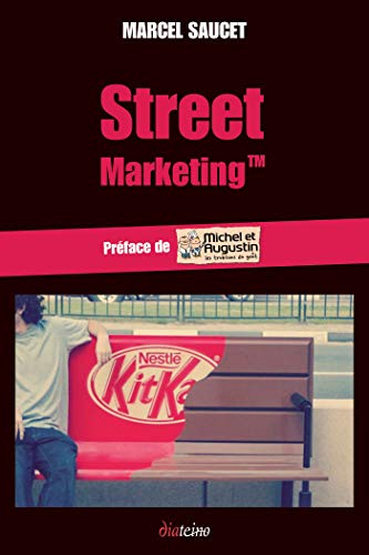 Street Marketing : Marketing de rue et objets connectés - Un buzz dans la ville ! (French Edition)