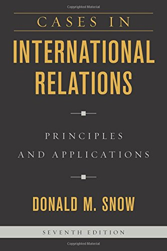 Cases in International Relations: Principles and Applications