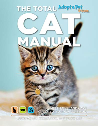 The Total Cat Manual: Meet, Love, and Care for Your New Best...