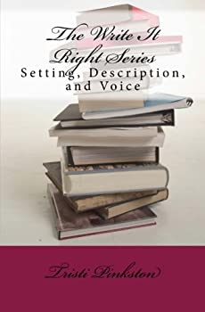 Paperback The Write It Right Series: Setting, Description, and Voice Book