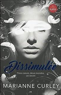 Dissimulée - Trois coeurs, deux mondes, un secret - Avena T1 (Avena 13 ans +) (French Edition)