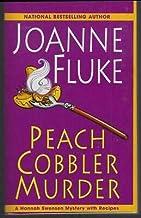 Peach Cobbler Murder by Joanne Fluke 2011 Hannah Swenson Cozy Mystery #7