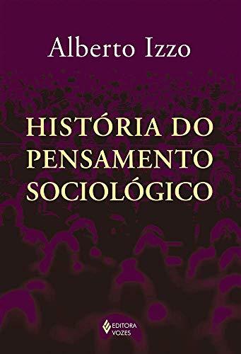 História do pensamento sociológico