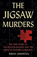 Jigsaw Murders: The True Story of the Ruxton Killings and the Birth of Modern Forensics