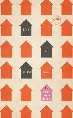 Image of Safe as Houses (Iowa Short Fiction Award)
