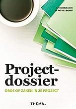 Projectdossier: orde op zaken in je project