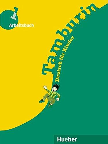 Tamburin, neue Rechtschreibung, Arbeitsbuch: Deutsch für Kinder